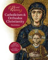 Catholicism & Orthodox Christianity A Chelsea House Title