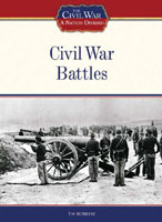 Civil War Battles A Chelsea House Title