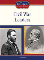 Civil War Leaders A Chelsea House Title