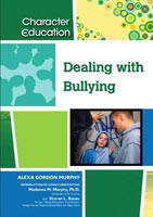 Dealing with Bullying A Chelsea House Title