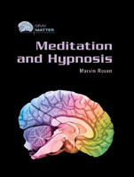 Meditation and Hypnosis A Chelsea House Title