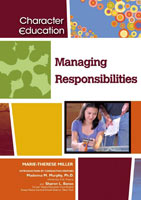Managing Responsibilities A Chelsea House Title