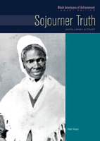 Sojourner Truth A Chelsea House Title