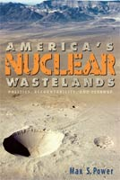 America's Nuclear Wastelands Politics, Accountability, and Cleanup