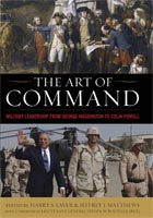 The Art of Command Military Leadership from George Washington to Colin Powell<p>