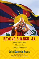Beyond Shangri-La America and Tibet's Move into the Twenty-First Century