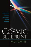 The Cosmic Blueprint New Discoveries in Nature's Creative Ability to Order the Universe