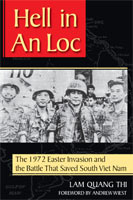 Hell in An Loc The 1972 Easter Invasion and the Battle That Saved South Viet Nam