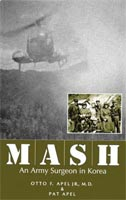MASH An Army Surgeon in Korea