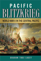Pacific Blitzkrieg World War II in the Central Pacific