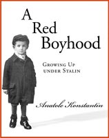 A Red Boyhood Growing Up Under Stalin
