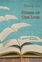 Stories of Our Lives Memory, History, Narrative