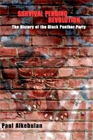 Survival Pending Revolution The History of the Black Panther Party