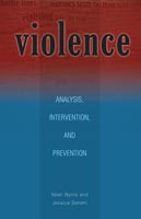 Violence Analysis, Intervention, and Prevention