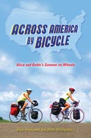 Across America by Bicycle Alice and Bobbi's Summer on Wheels