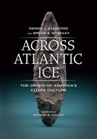 Across Atlantic Ice The Origin of America's Clovis Culture