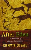 After Eden  The Evolution of Human Domination