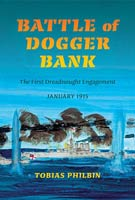 Battle of Dogger Bank The First Dreadnought Engagement, January 1915