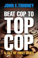Beat Cop to Top Cop A Tale of Three Cities