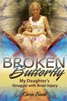 Broken Butterfly  My Daughter's Struggle with Brain Injury