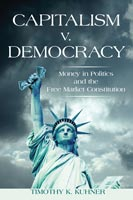 Capitalism v. Democracy Money in Politics and the Free Market Constitution