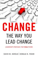 Change the Way You Lead Change Leadership Strategies that REALLY work