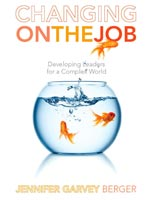 Changing on the Job Developing Leaders for a Complex World