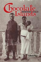 Chocolate Islands Cocoa, Slavery, and Colonial Africa