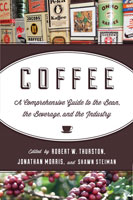 Coffee A Comprehensive Guide to the Bean, the Beverage, and the Industry