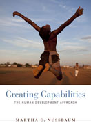 Creating Capabilities The Human Development Approach