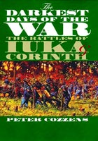 The Darkest Days of the War The Battles of Iuka and Corinth