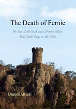 The Death of Fernie The Best Little Book Ever Written About Real Little Boys in the 1950s