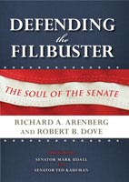 Defending the Filibuster The Soul of the Senate