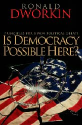 Is Democracy Possible Here? Principles for a New Political Debate