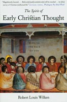 The Spirit of Early Christian Thought Seeking the Face of God