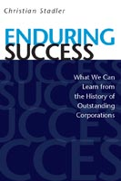 Enduring Success What We Can Learn from the History of Outstanding Corporations
