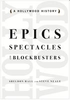 Epics, Spectacles, and Blockbusters A Hollywood History