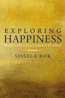 Exploring Happiness From Aristotle to Brain Science