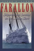 Farallon Shipwreck and Survival on the Alaska Shore