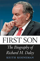 First Son The Biography of Richard M. Daley