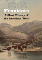 Frontiers A Short History of the American West