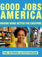 Good Jobs America Making Work Better for Everyone