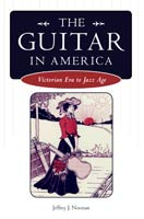 The Guitar in America Victorian Era to Jazz Age