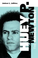 Huey P. Newton The Radical Theorist