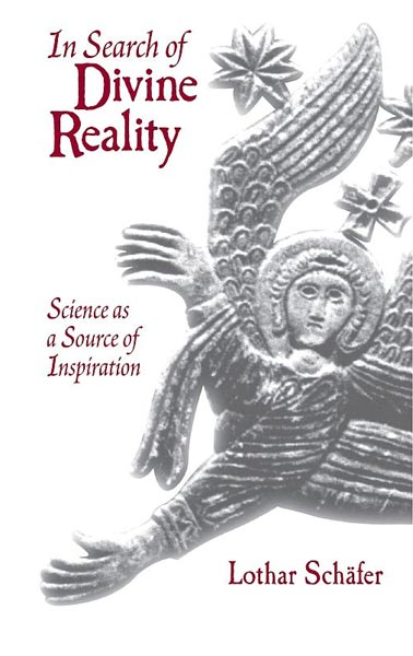 In Search of Divine Reality Science as a Source of Inspiration