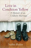 Love in Condition Yellow A Memoir of an Unlikely Marriage