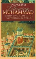 Following Muhammad Rethinking Islam in the Contemporary World