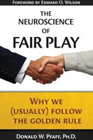 The Neuroscience of Fair Play Why We (Usually) Follow the Golden Rule