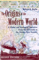 The Origins of the Modern World  A Global and Ecological Narrative from the Fifteenth to the Twenty-first Century