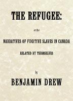 The Refugee Narratives of Fugitive Slaves in Canada